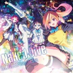 Naked Drive - TV Anime Myriad Colors Phantom World Opening Single (Anime Cover Edition)
