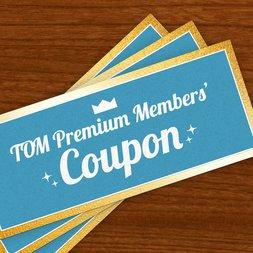 TOM Premium Members' Coupon: $17 OFF $170+