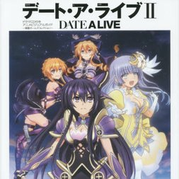 Date A Live 2 Anime Visual Guide with Drama CD Spirit Girls Collection