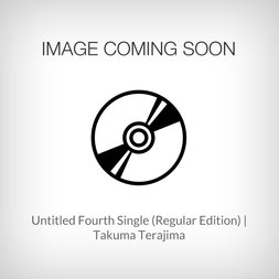 Untitled Fourth Single (Regular Edition) | Takuma Terashima