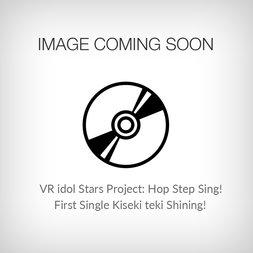 VR Idol Stars Project Hop Step Sing! First Single: Kiseki-teki Shining!