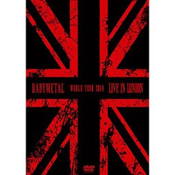 BABYMETAL Live in London - BABYMETAL World Tour 2014 DVD