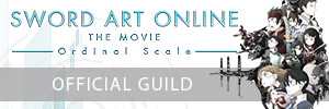 SWORD ART ONLINE THE MOVIE - Ordinal Scale -   Official Guild