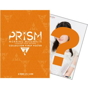 Art Prints / Posters / Morning Musume。'15 Fall Concert Tour ~Prism~ Pin-Up Poster Collection Part 4