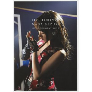 [Outlet]Live Forever ― Nana Mizuki Document Book Special Limited Edtion
