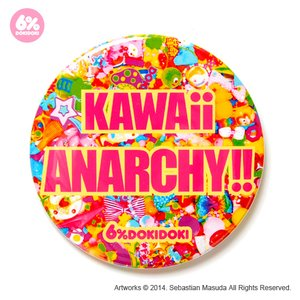 6%DOKIDOKI KAWAii ANARCHY!! Badge