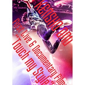 "KENSHO ONO First Live&Documentary Film ""Touch my Style"" DVD"