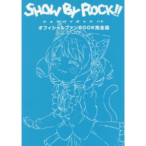 Books / Art Books / TV Anime Show By Rock!! Official Fan Book