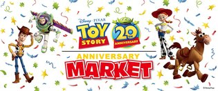 Special Anniversary Market to Be Held in Commemoration of Toy Story's 20th Anniversary!
