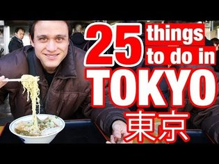 25 Things to Do (and Chew) in Tokyo
