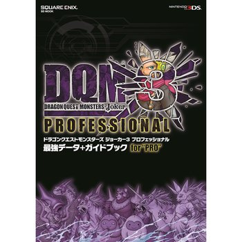 Dragon Quest Monsters: Joker 3 Professional Data + Guide Book