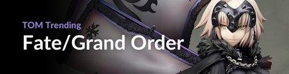 Fate Grand Order TOM Trending