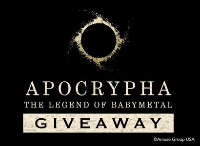 APOCRYPHA: THE LEGEND OF BABYMETAL Giveaway