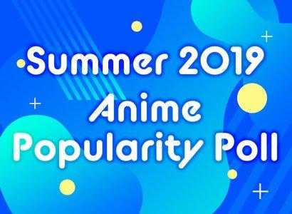 Summer 2019 Anime Popularity Pre-season Poll