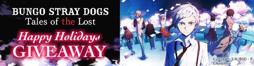 Bungo Stray Dogs Renewal Giveaway