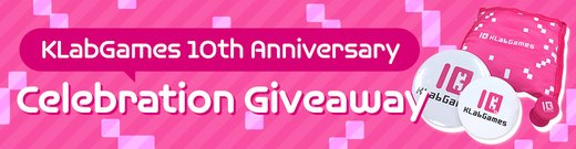 Klab Celebration Giveaway Sub Hero