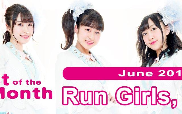 Run Girls, Run! Chosen as ANiUTa's June Artist of the Month!