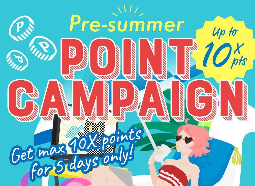Pre-summer point campaign