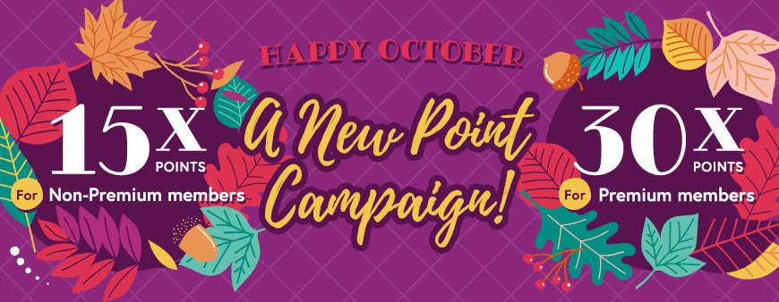 Point 15/30x Campaign Happy October