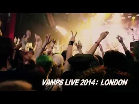 VAMPS「VAMPS LIVE 2014: LONDON」Teaser