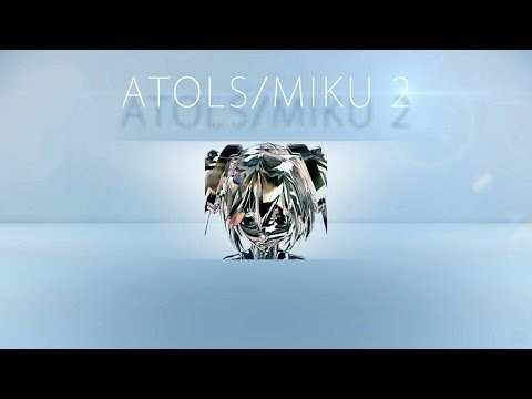 Now you can get ATOLS/MIKU2